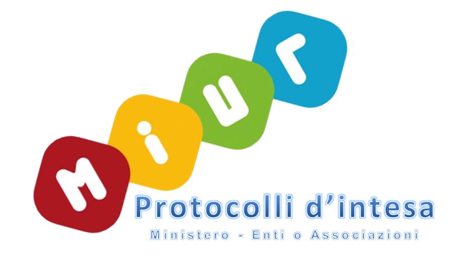 Protocolli d'Intesa Ministero - Enti o Associazioni